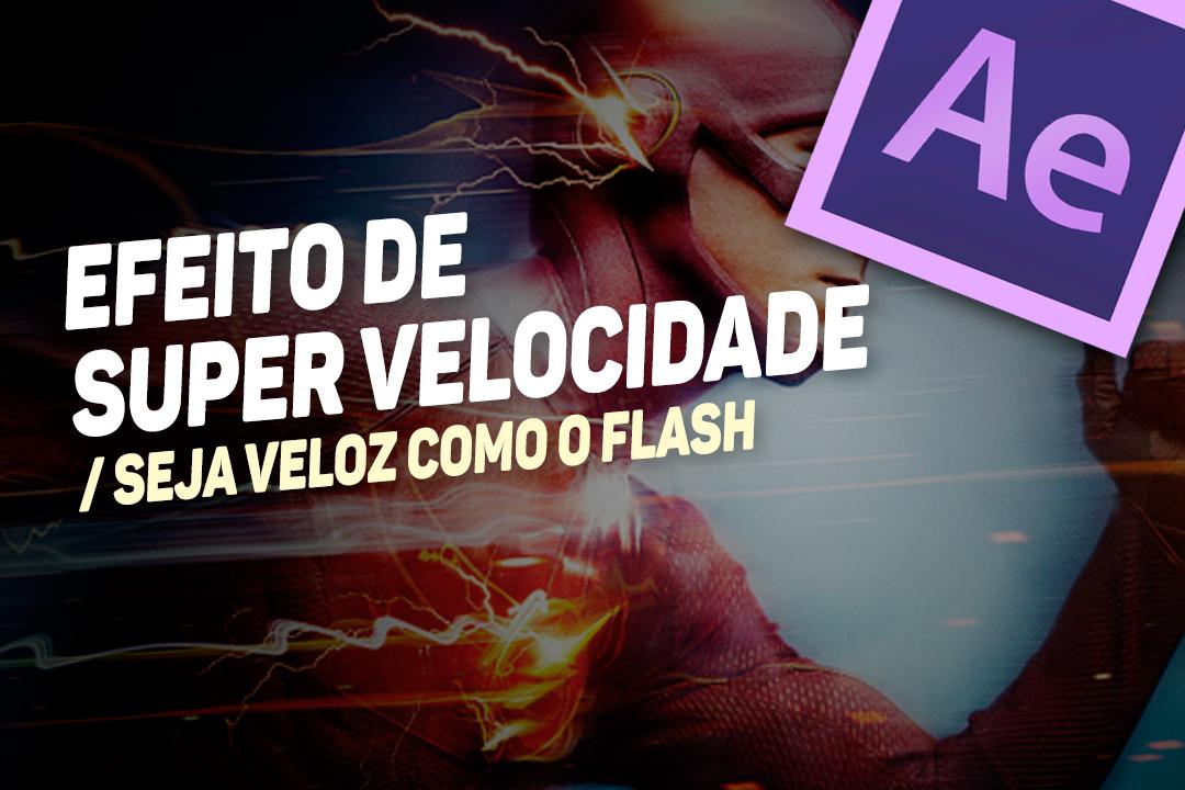 Imagem de Aula de After Effects: aprenda a ter supervelocidade como os heróis da TV no site TecMundo