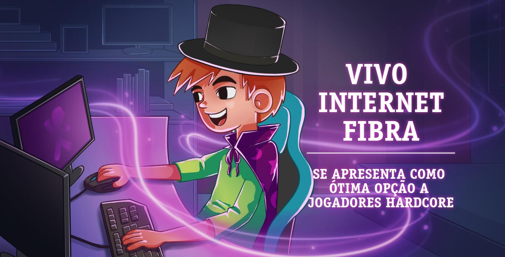 Vivo Internet Fibra se apresenta como ótima opção a jogadores hardcore