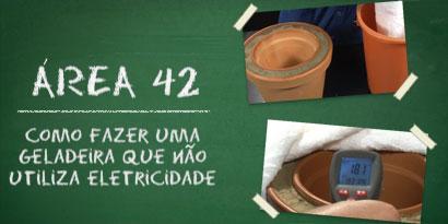 Imagem de Área 42: como fazer uma geladeira que não utiliza eletricidade [vídeo] no site TecMundo