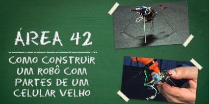 Imagem de Área 42: Como construir um robô com partes de um celular velho [vídeo] no site TecMundo