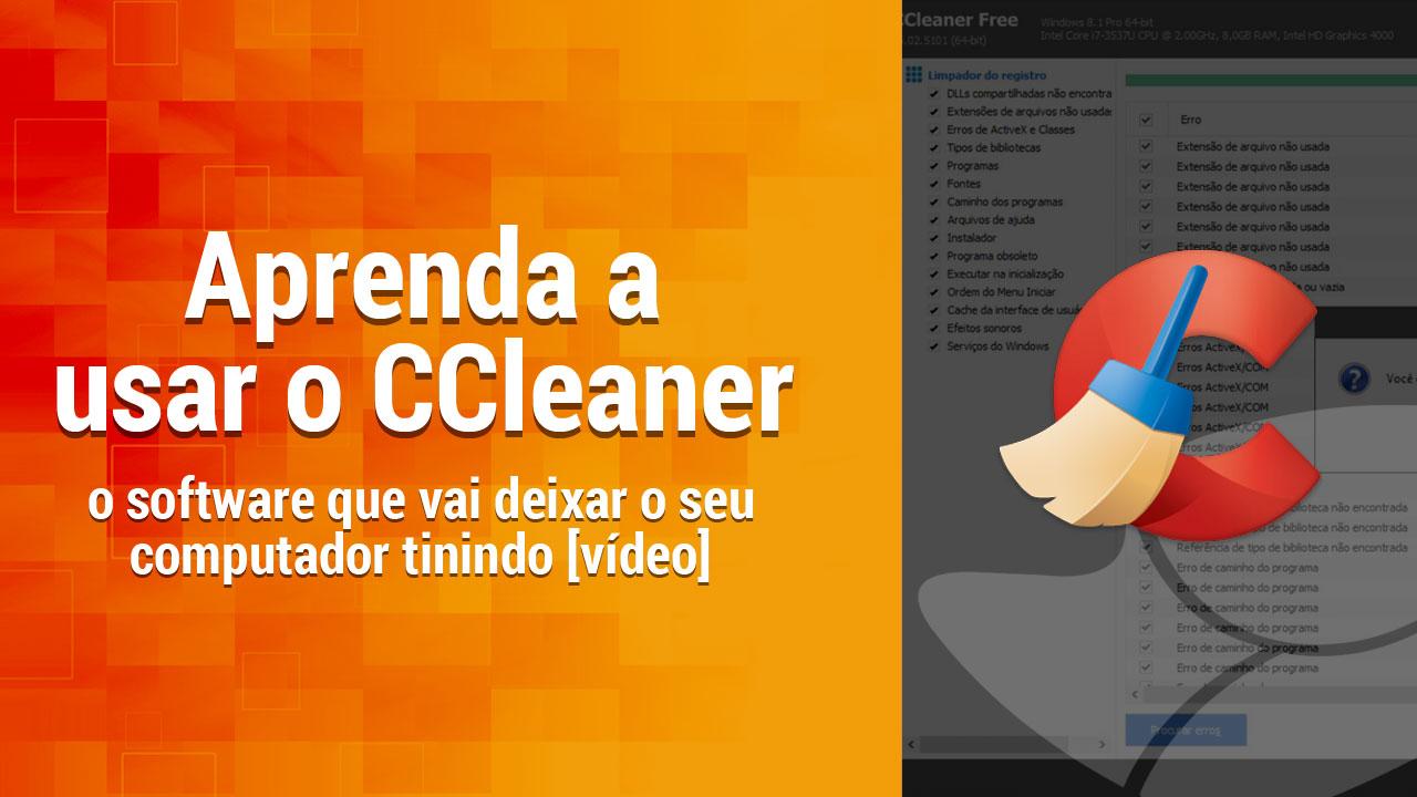 Imagem de Aprenda a usar o CCleaner e deixe o seu computador tinindo [vídeo] no site TecMundo