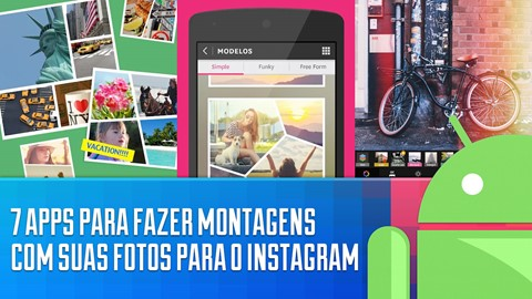 7 apps para substituir o Layout from Instagram no Android [vídeo] no tecmundo