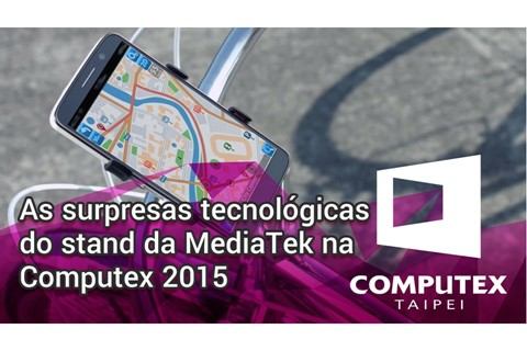 Imagem de As surpresas tecnológicas do stand da MediaTek na Computex 2015 [vídeo] no tecmundo