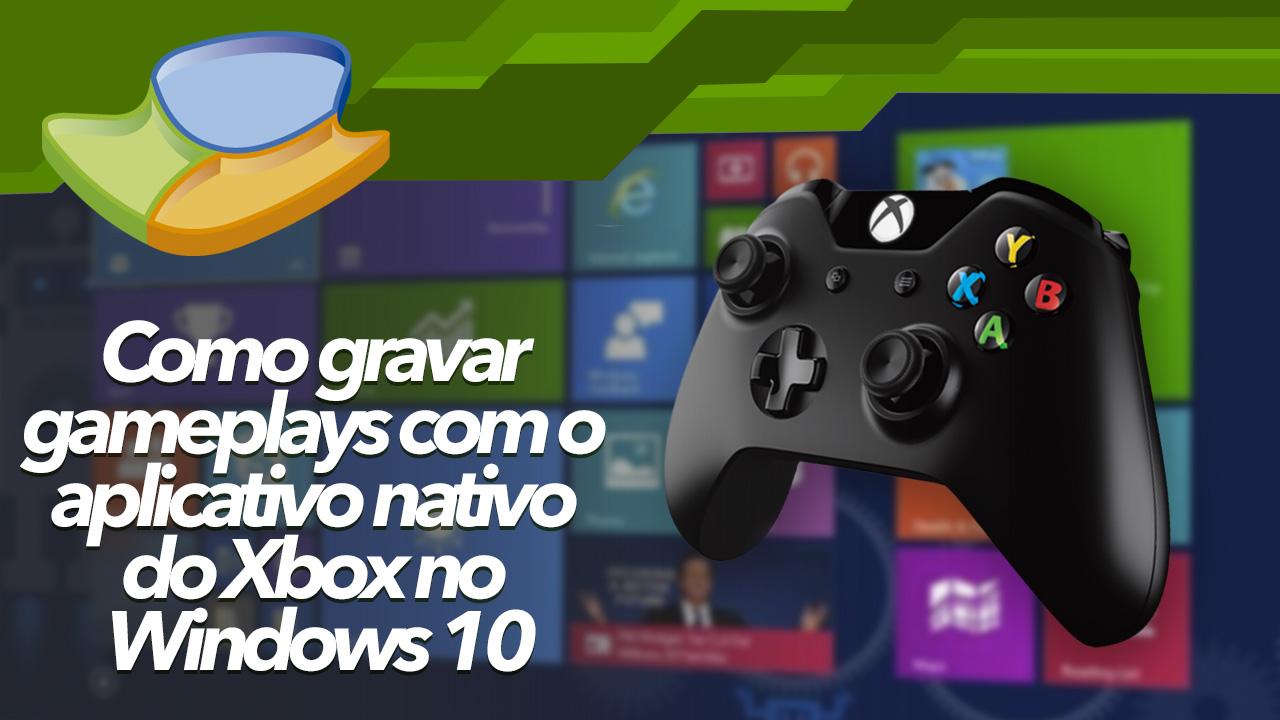 Imagem de Como gravar gameplays com o aplicativo nativo do Xbox no Windows 10 [vídeo] no tecmundo