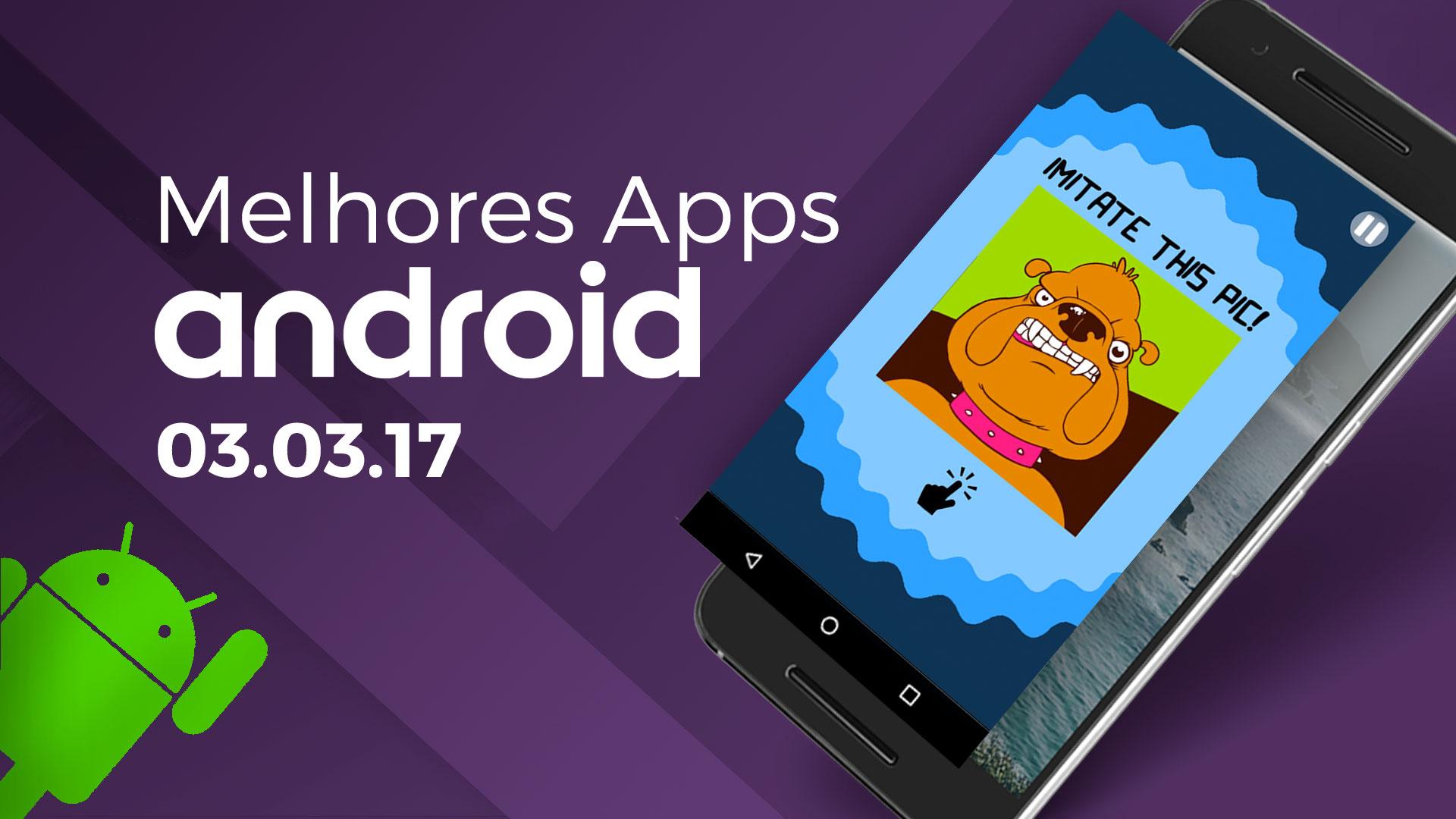 Imagem de Melhores Apps para Android: 03/03/2017 [vídeo] no tecmundo