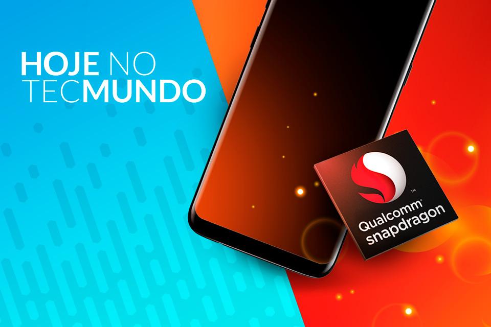 Imagem de Galaxy S9 deve ter Snapdragon 845 - Hoje no TecMundo no tecmundo