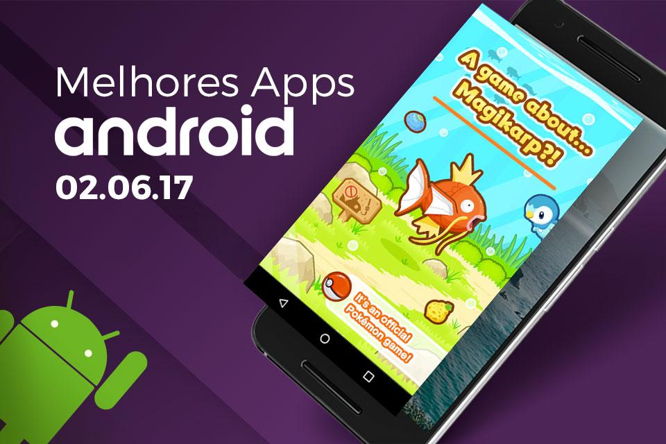 Imagem de Melhores Apps da Semana para Android: 02/06/2017 no tecmundo