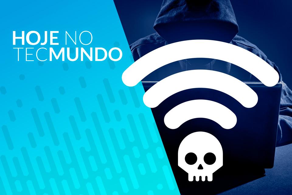 Imagem de Falha no WiFi permite interceptação de dados - Hoje no TecMundo no tecmundo