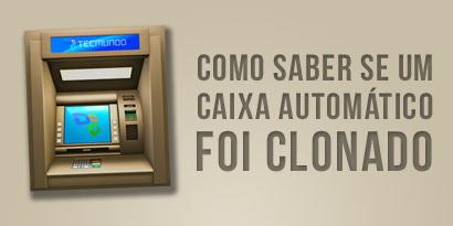 Imagem de Como saber se um caixa automático foi clonado [infográfico] no site TecMundo